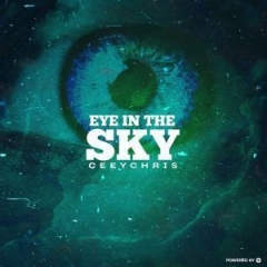 CeeyChris - Eye In The Sky (Original Mix)